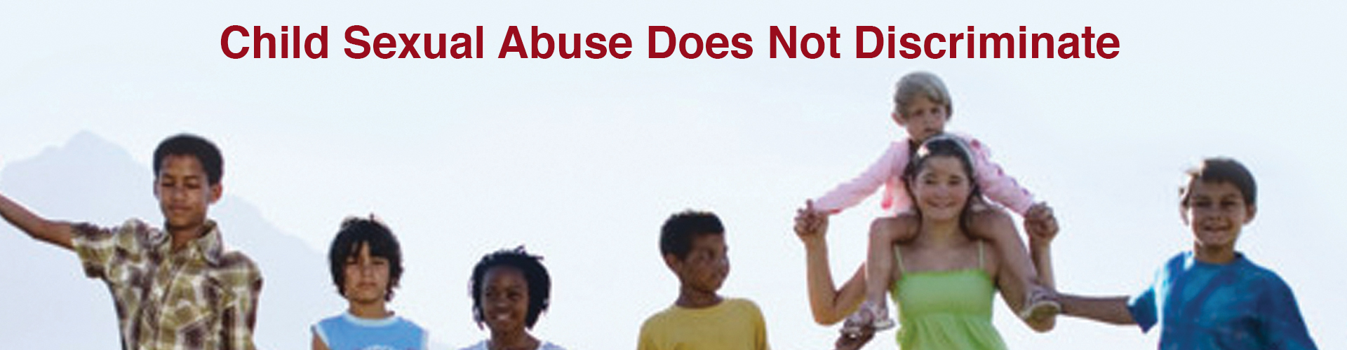 Child Sexual Abuse Does Not Discriminate